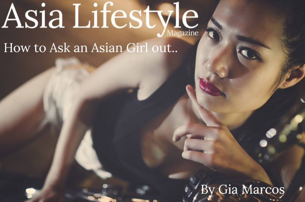 How to Ask an Asian Girl out According to an Asian Girl Herself