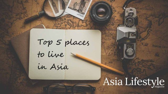 Top 5 places to live in Asia
